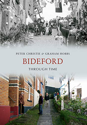 Bideford Through Time from Amberley Publishing