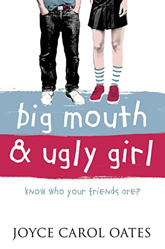Big Mouth and Ugly Girl from HarperCollins Publishers