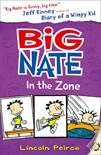Big Nate in the Zone: Book 6 from HarperCollins Publishers