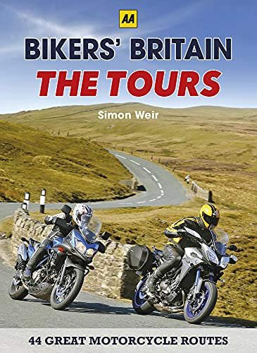 Bikers' Britain: Great Motorbike Rides (AA) - The Tours from Automobile Association