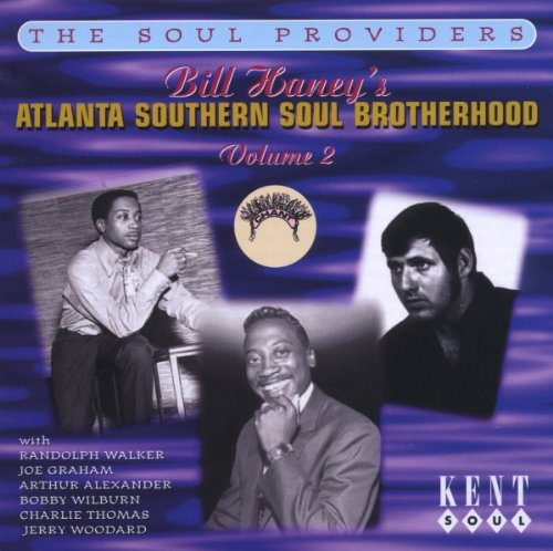 Bill Haney's Atlanta Southern Soul Brothers Vol.2: the Soul Providers