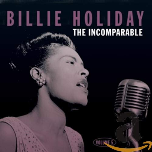 Billie Holiday The Incomparable Volume 5 from Acrobat