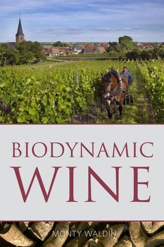Biodynamic Wine 2016 (Classic Wine Library) (The Infinite Ideas Classic Wine Library) from Infinite Ideas Limited