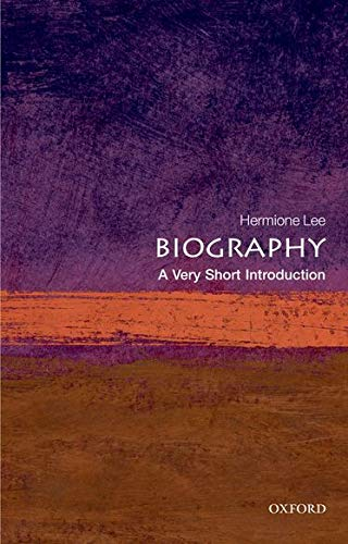 Biography: A Very Short Introduction (Very Short Introductions) from OUP Oxford