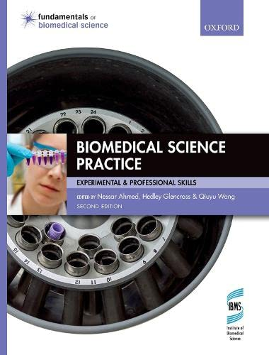 Biomedical Science Practice (Fundamentals of Biomedical Science) from OUP Oxford