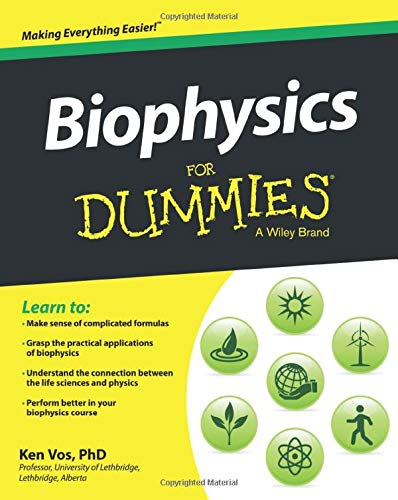 Biophysics For Dummies from For Dummies