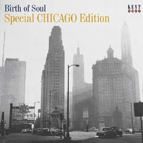 Birth Of Soul-Special Chicago Edition
