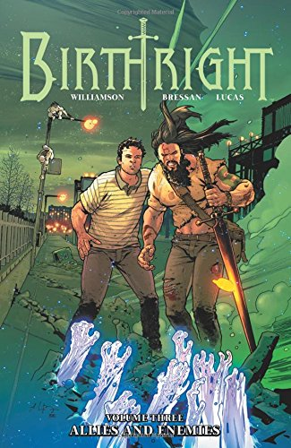 Birthright Volume 3: Allies and Enemies from Image Comics