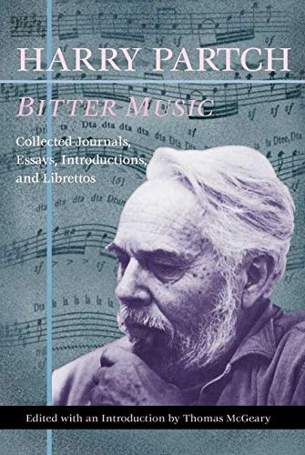 Bitter Music: Collected Journals, Essays, Introductions, and Librettos (Music in American Life) from University of Illinois Press