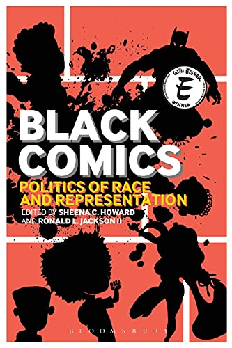 Black Comics: Politics Of Race And Representation from Brand: Bloomsbury Academic
