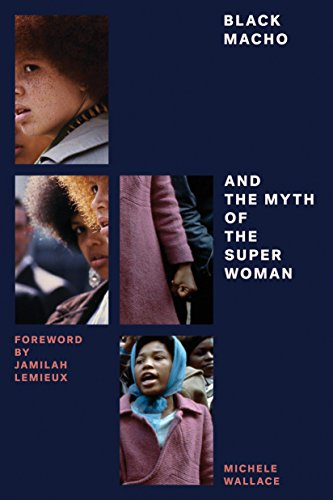 Black Macho and the Myth of the Superwoman (Feminist Classics) from Verso