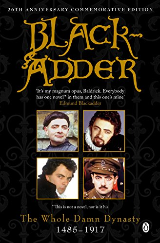Blackadder: The Whole Damn Dynasty from Penguin