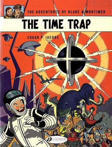 Blake & Mortimer Vol. 19 : The Time Trap from CINEBOOK