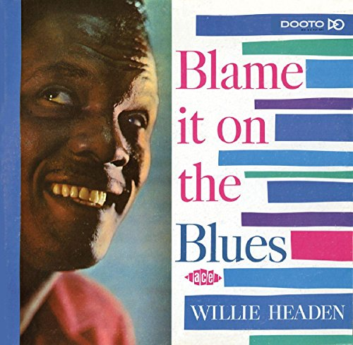 Blame It on the Blues from ACE