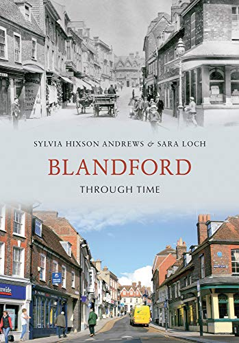 Blandford Through Time from Amberley Publishing