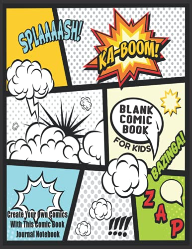"Blank Comic Book For Kids : Create Your Own Comics With This Comic Book Journal Notebook: Over 100 Pages Large Big 8.5"" x 11"" Cartoon / Comic Book With Lots of Templates: Volume 7 (Blank Comic Books) from CreateSpace Independent Publishing Platform"