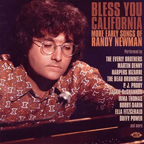 Bless You California: More Early Songs Of Randy Newman from ACE