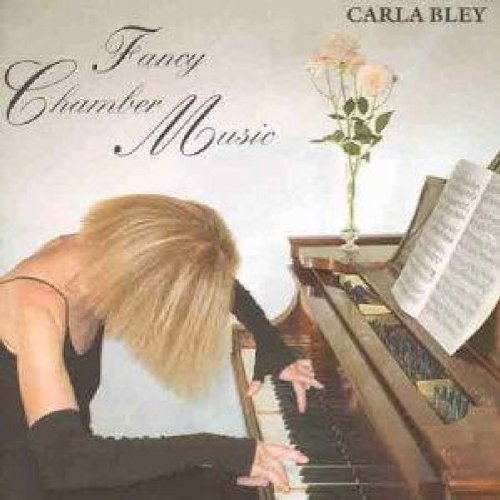 Bley: Fancy Chamber Music