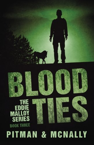 Blood Ties (The Eddie Malloy Series) from Createspace