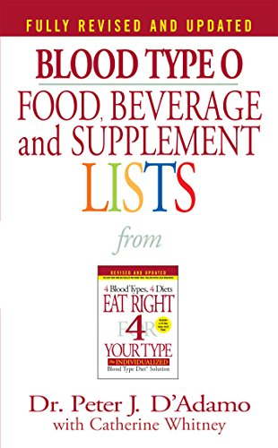 Blood Type O Food, Beverage and Supplemental Lists (Food, Beverage and Supplement) (Eat Right 4 Your Type) from Berkley Books