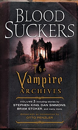 Bloodsuckers: The Vampire Archives, Volume 1 from Vintage Crime/Black Lizard
