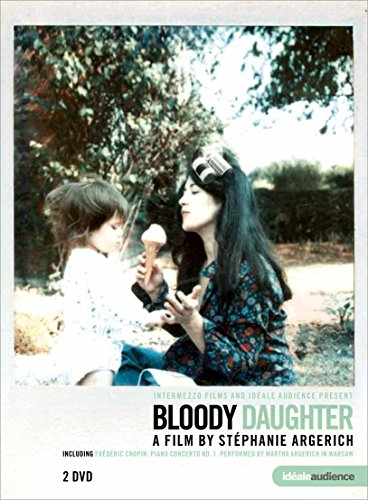 Bloody Daughter - Martha Argerich, A film by Stephanie Argerich [DVD] [2013] from EuroArts