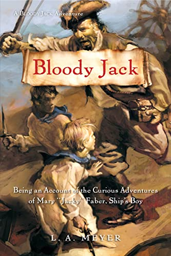 "Bloody Jack: Being an Account of the Curious Adventures of Mary ""Jacky"" Faber, Ship's Boy (Bloody Jack Adventures (Quality)) from Graphia"