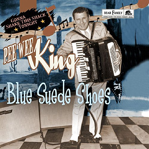 Blue suede shoes - Gonna shake this shack tonight from BEAR FAMILY