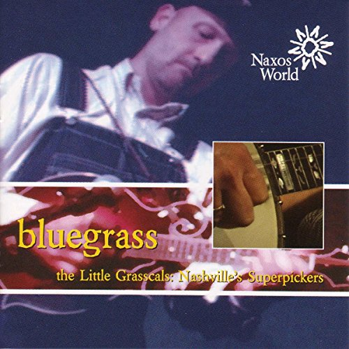 Bluegrass (the Little Grasscals: Nashvilles Superpickers)