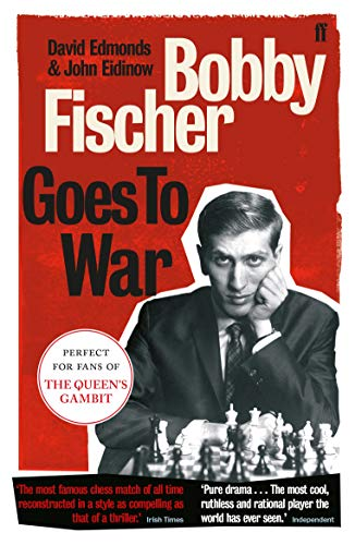 Bobby Fischer Goes to War from Faber & Faber