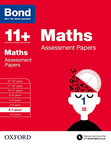Bond 11+: Maths Assessment Papers: 6-7 years from OUP Oxford