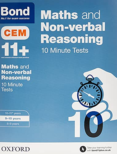 Bond 11+: Maths & Non-verbal Reasoning CEM 10 Minute Tests: 9-10 years from OUP Oxford