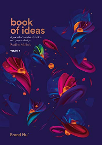 Book of Ideas - a journal of creative direction and graphic design - volume 1 from Brand Nu(TM)