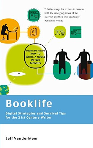 Booklife - Digital Strategies and Survival Tips for the 21st Century Writer from Methuen Drama