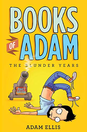 Books of Adam: The Blunder Years from Little, Brown & Company