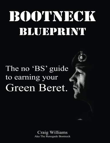 Bootneck Blueprint: Maximise your chance of earning a green beret: Volume 1 (Royal Marines Training.com) from CreateSpace Independent Publishing Platform