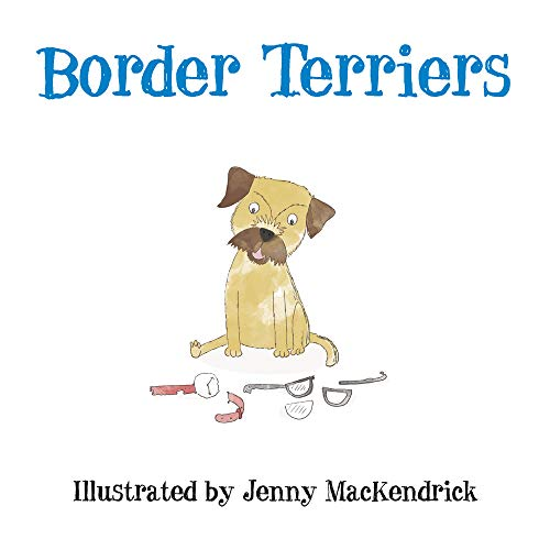 Border Terriers (Dogs) from The History Press