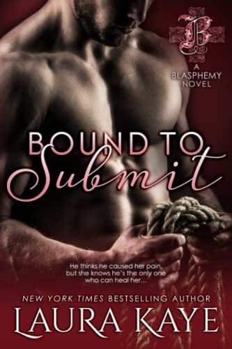 Bound to Submit (Blasphemy) from CreateSpace Independent Publishing Platform