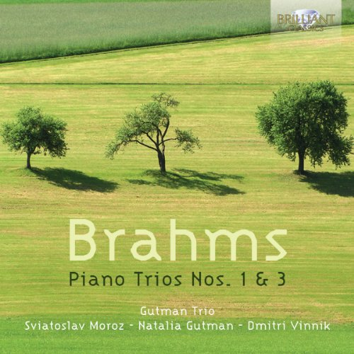 Brahms: Piano Trios Nos. 1 & 3 from BRILLIANT CLASSICS