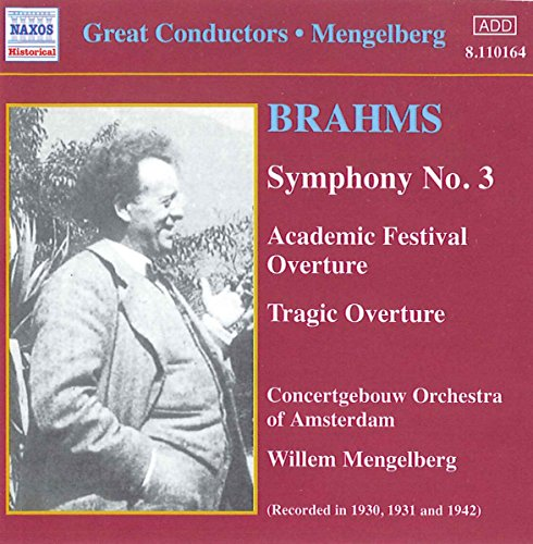 Brahms: Symphony No. 3 [Recorded 1930-31, 1942] from NAXOS