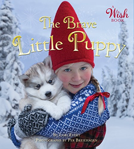 Brave Little Puppy (A Wish Book) from Random House Books for Young Readers