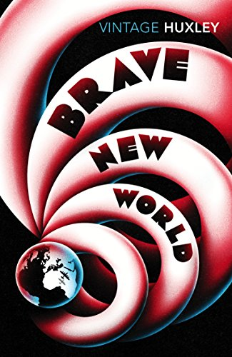 Brave New World (Vintage Classics) from Vintage Classics