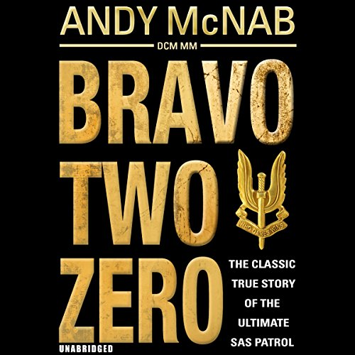 Bravo Two Zero - 20th Anniversary Edition from Audiobooks