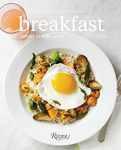 Breakfast: Recipes to Wake Up for from Rizzoli International Publications