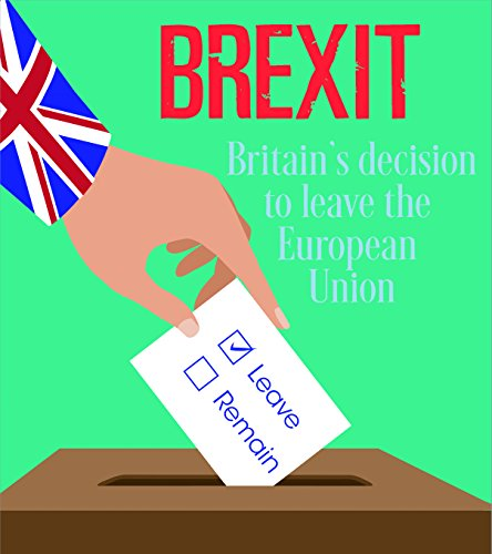 Brexit: Britain s Decision to Leave the European Union (Young Explorer:) from Capstone Global Library Ltd