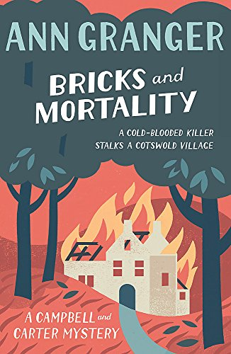 Bricks and Mortality (Campbell and Carter): A cosy English village crime novel of wit and intrigue from Headline