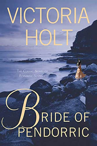 Bride Of Pendorric: The Classic Novel of Romantic Suspense from St. Martin's Griffin