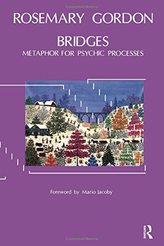 Bridges: Metaphor for Psychic Processes from Karnac Books