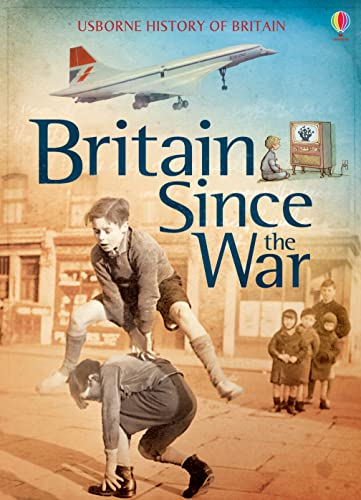 Britain Since the War (History of Britain) from Usborne Publishing Ltd