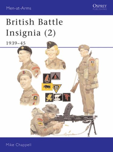 British Battle Insignia (2): 1939-45: Bk.2 (Men-at-Arms) from Osprey Publishing